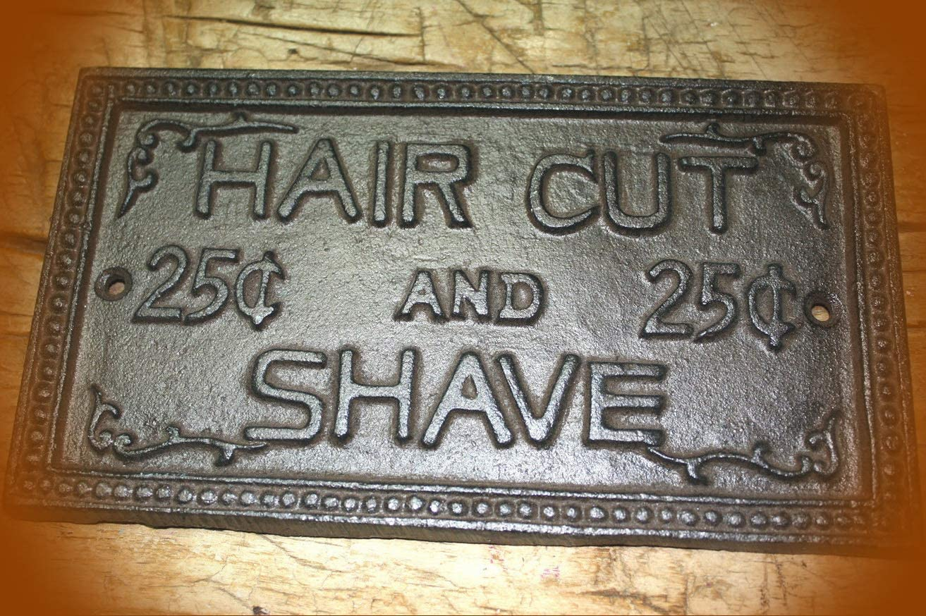 Cast Iron HAIR CUT /& SHAVE 25 CENTS Barber Sign Wall Plaque Man Cave Home Decor