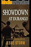 Showdown at Durango (Western Frontier Justice)
