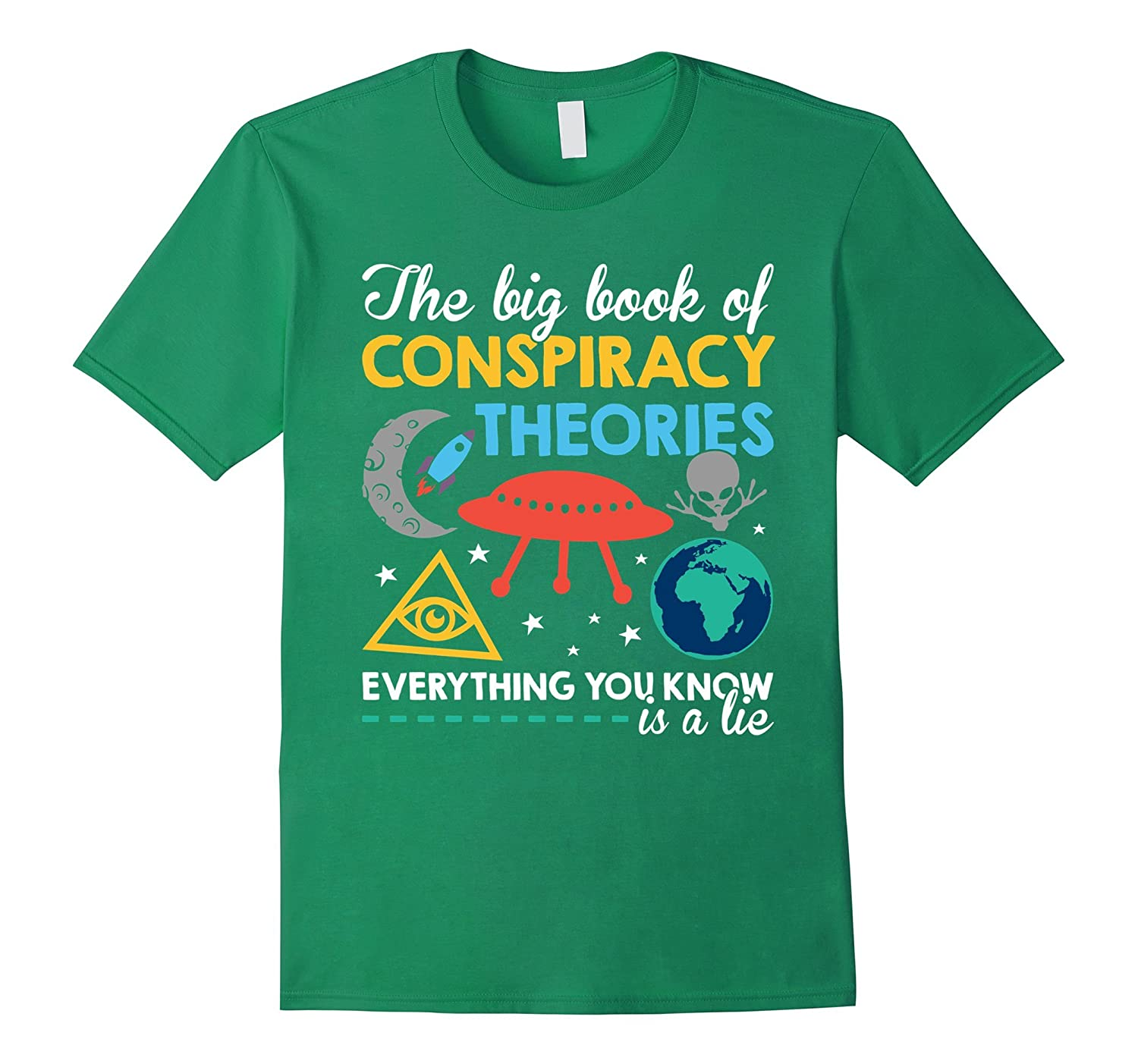 Conspiracy Theories Everything You Know Is a Lie Shirts-Art