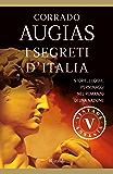 I segreti d'Italia (VINTAGE): Storie, luoghi, personaggi nel romanzo di una nazione