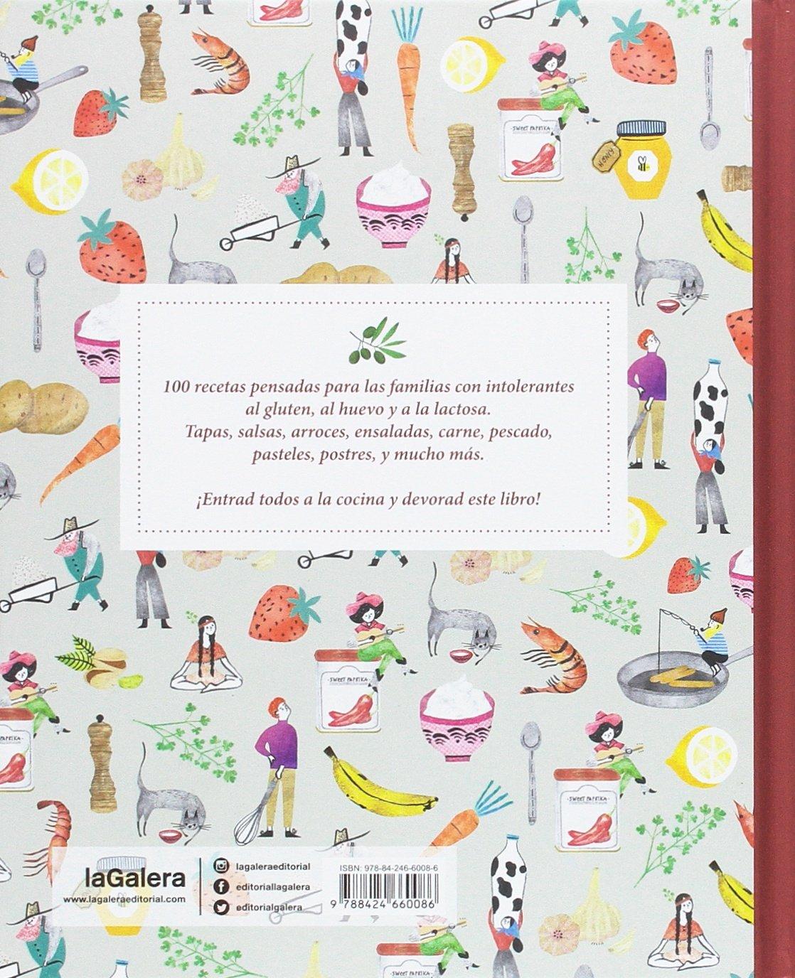 Todos a la cocina: 100 recetas para intolerantes al gluten, al ...