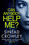 Can Anybody Help Me?: DS Claire Boyle Thriller 1