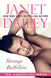 Strange Bedfellow (The Americana Series Book 39)