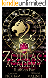 Zodiac Academy 2: Ruthless Fae: An Academy Bully Romance (Supernatural Bullies and Beasts)