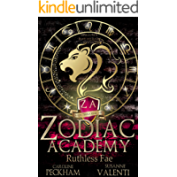 Zodiac Academy 2: Ruthless Fae: An Academy Bully Romance (Supernatural Bullies and Beasts)