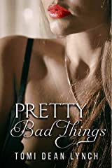 Pretty Bad Things Kindle Edition