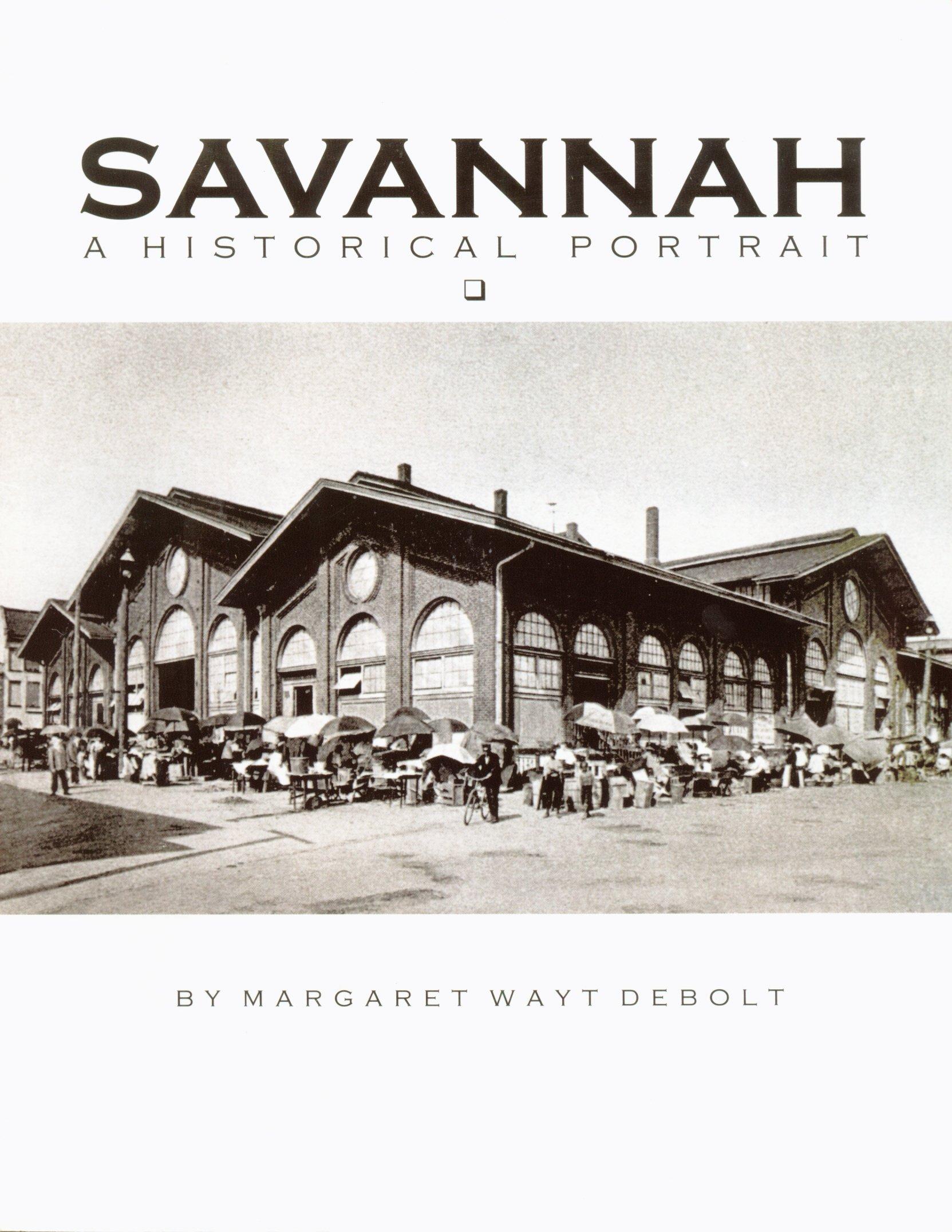 Download Savannah a Historical Portrait ebook