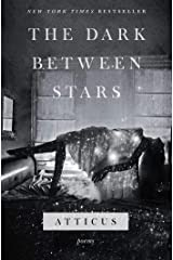 The Dark Between Stars: Poems Kindle Edition