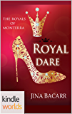 The Royals of Monterra: Royal Dare (Kindle Worlds)