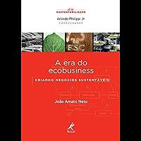 A era do ecobusiness: Criando negócios sustentáveis