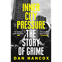 Inner City Pressure: The Story of Grime book cover