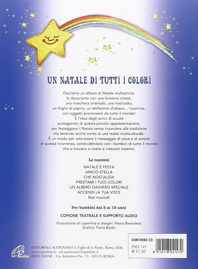 Amico Stella Canzone Di Natale.Natale Di Tutti I Colori Con Cd Au Aa Vv Amazon It Musica