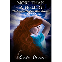 More Than A Feeling (The Prequel to The Claire Wiche Chronicles)