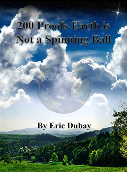 200 Proofs Earth is Not a Spinning Ball (English Edition) eBook ...