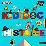 Le Kididoc de l'histoire - Livre animé - Dès 4 ans