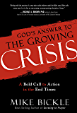 God's Answer to the Growing Crisis: A Bold Call to Action in the End Times (English Edition)
