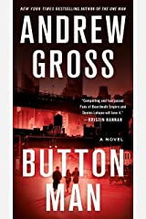 Button Man: A Novel Kindle Edition