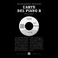 L'arte del Piano B: Un libro strategico (Zeitgeist)