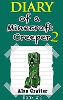 Minecraft: Diary Of A Minecraft Creeper Named