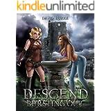 Descend- Bursting Out: A litrpg adventure