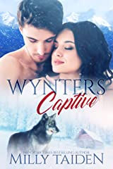 Wynters Captive: Paranormal Shifter Romance Kindle Edition