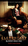 Elementary - Blood and Ink