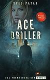ACE DRILLER - Serial Teil 1: Das Prometheus-Gen