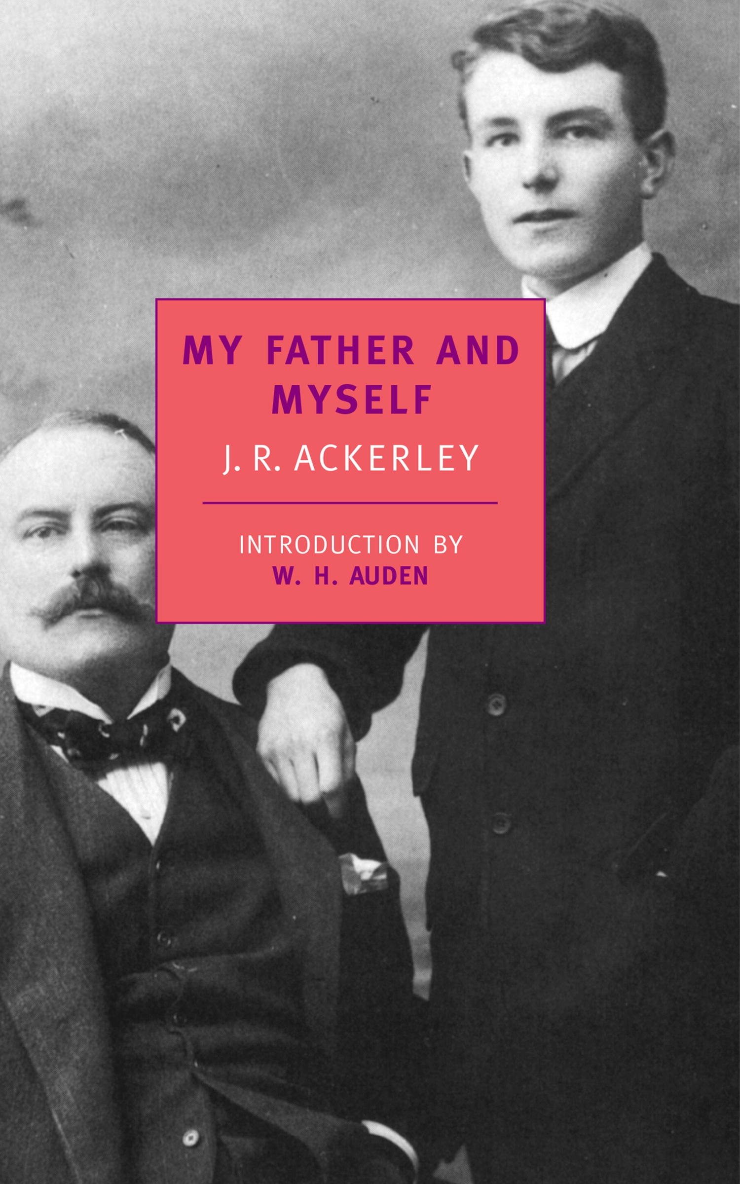 My Father and Myself (New York Review Books Classics)