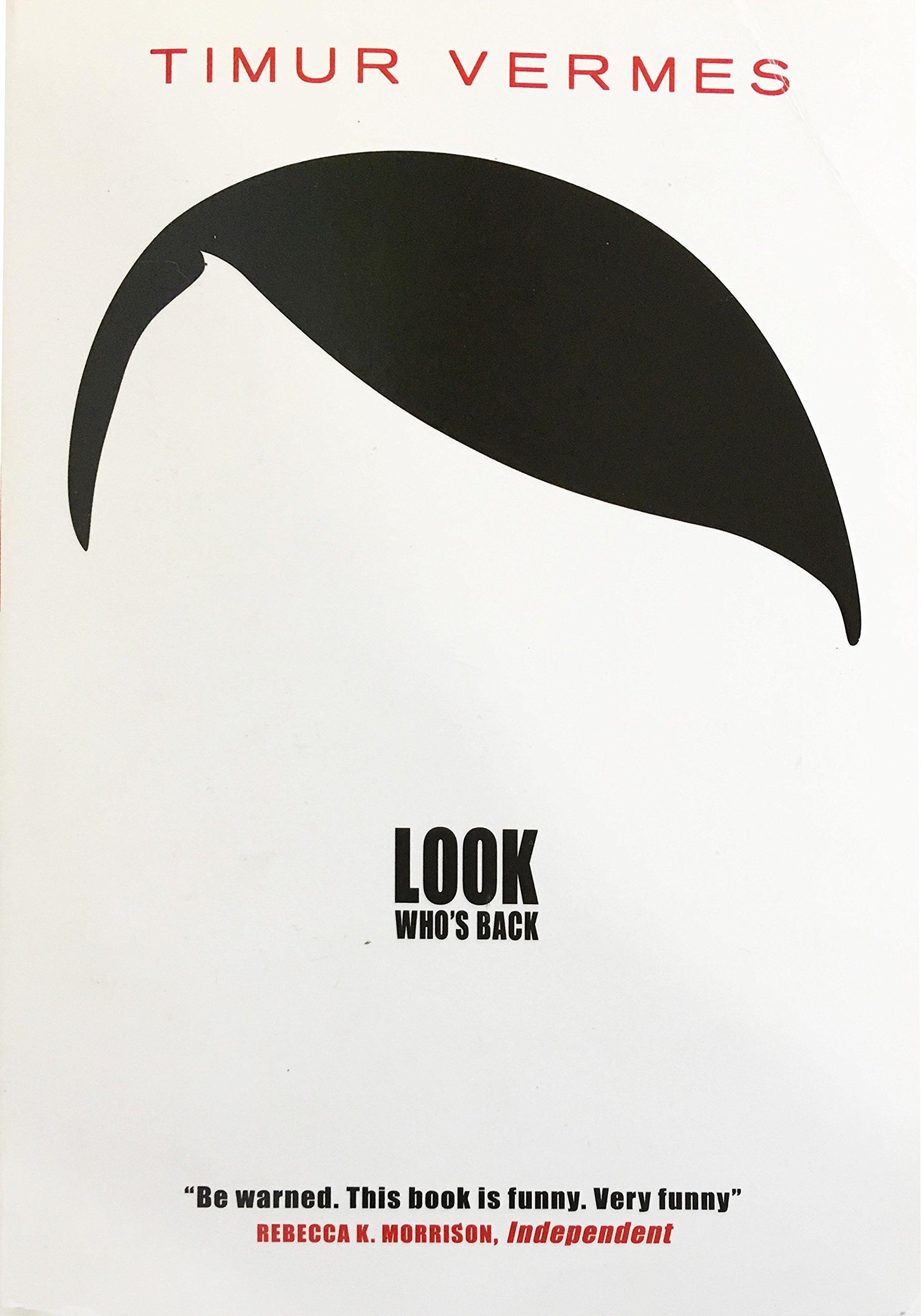 Look Who's Back: Amazon.co.uk: Vermes, Timur, Bulloch, Jamie:  9781782067832: Books