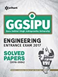 GGSIPU Engineering Entrance Exam 2017 Solved Papers (2016-2004) 2017