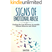 Signs Of Emotional Abuse: Finding the Line Between Acceptable Human Behavior and Abuse