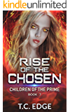 Rise of the Chosen: Children of the Prime, Book 7