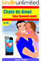 Chats de Amor: Easy Spanish Reader - Level A1 / A2 (Spanish Edition)