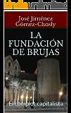 La fundación de Brujas: El complot capitalista (Africa nº 3)