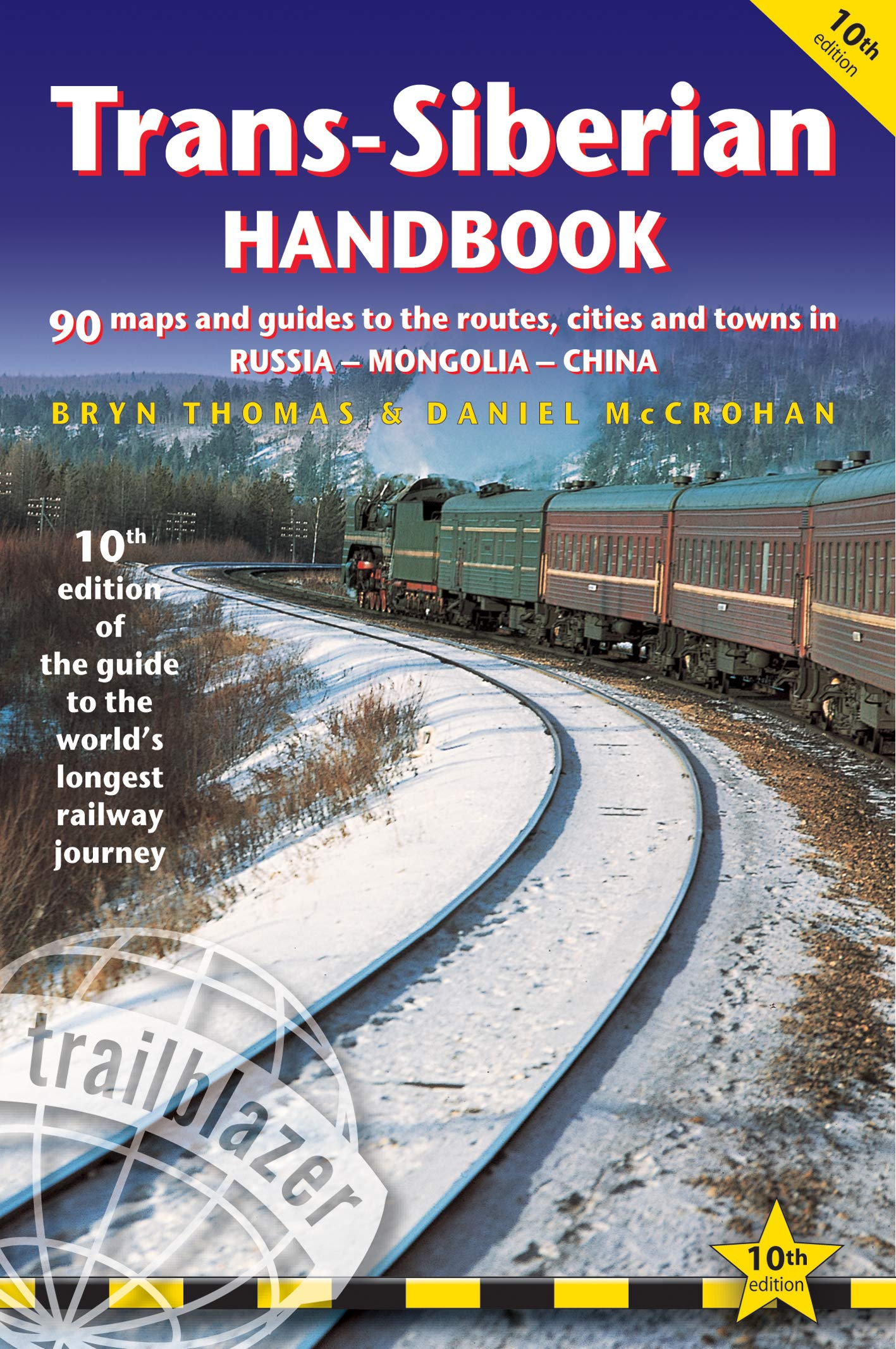 Guides to the Worlds Longest Railway Journey Trans-Siberian Handbook 7th Edition