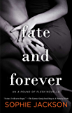 Fate and Forever (A Pound of Flesh Book 4)