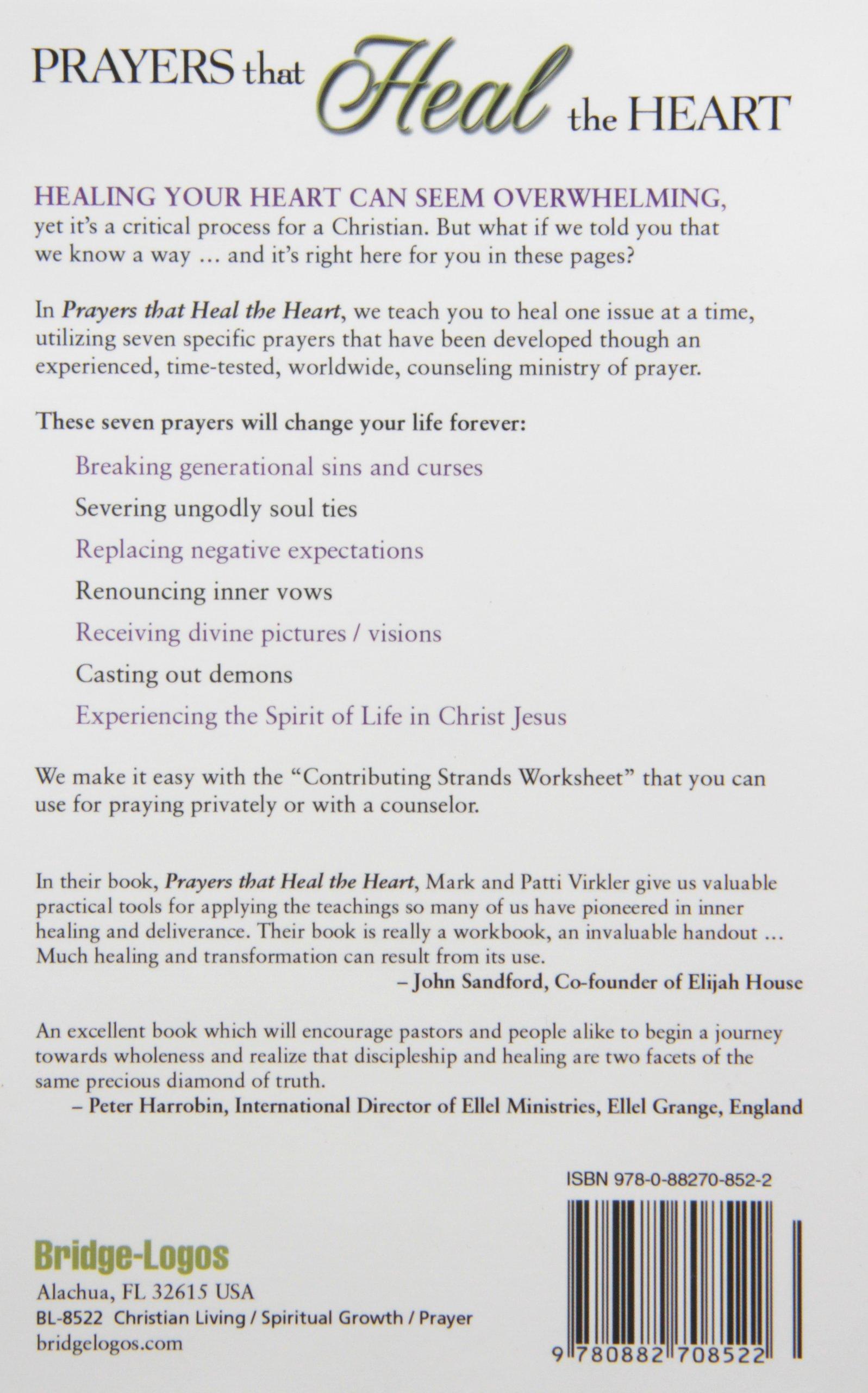 Prayers That Heal The Heart: Mark Virkler, Patti Virkler