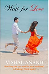 Wait for Love Kindle Edition