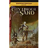 City Under the Sand: A Dark Sun Novel (Dungeons & Dragons: Dark Sun)