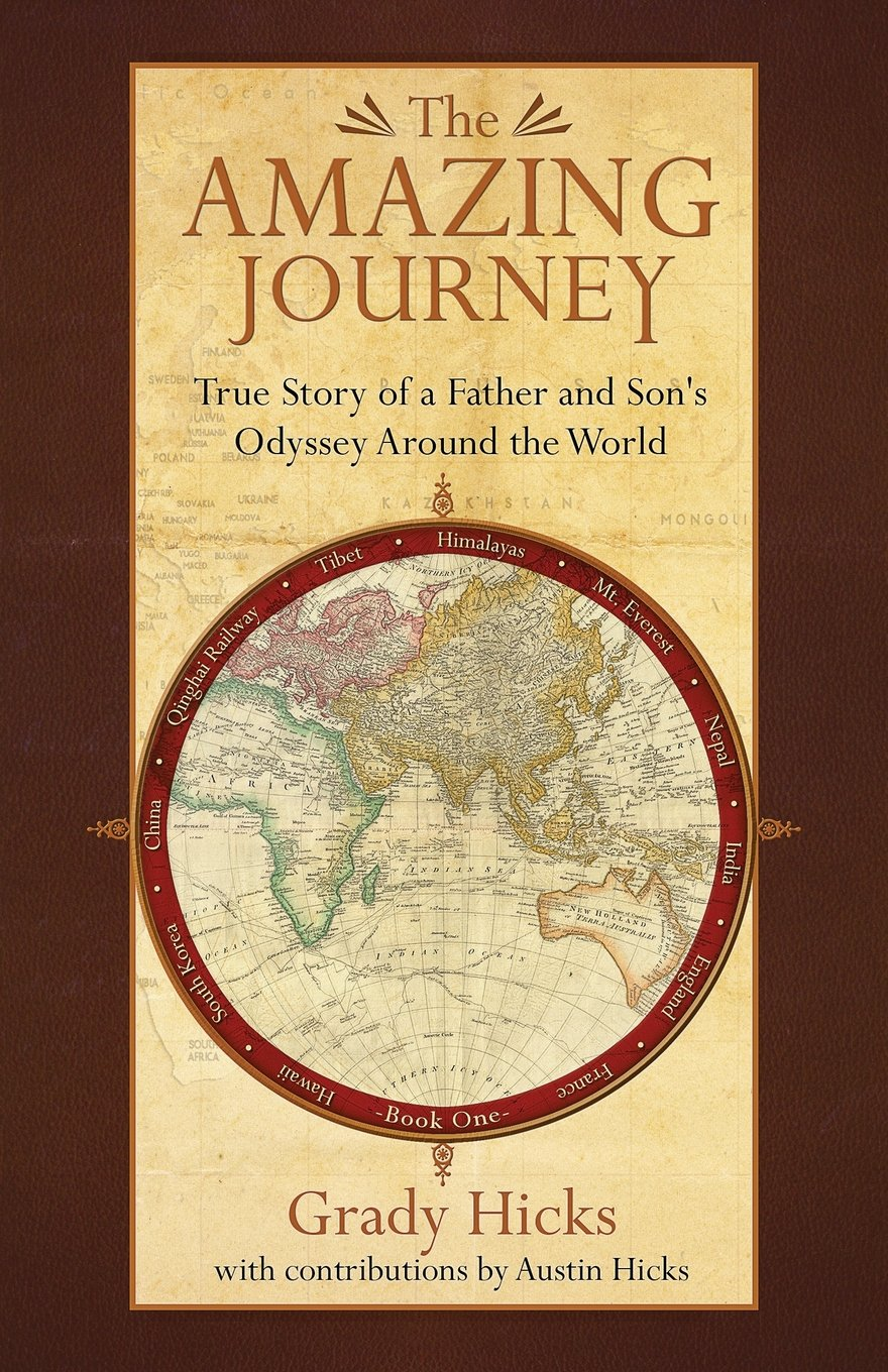 Download The Amazing Journey: True Story of a Father and Son's Odyssey Around the World pdf