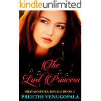 The Lost Princess: Sravanapura Royals ( Book 3)