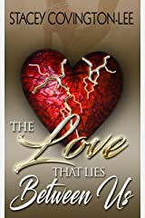 The Love That Lies Between Us Kindle Edition