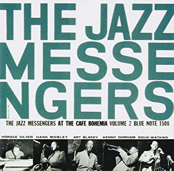 Image result for art blakey and the jazz messengers the cafe bohemia