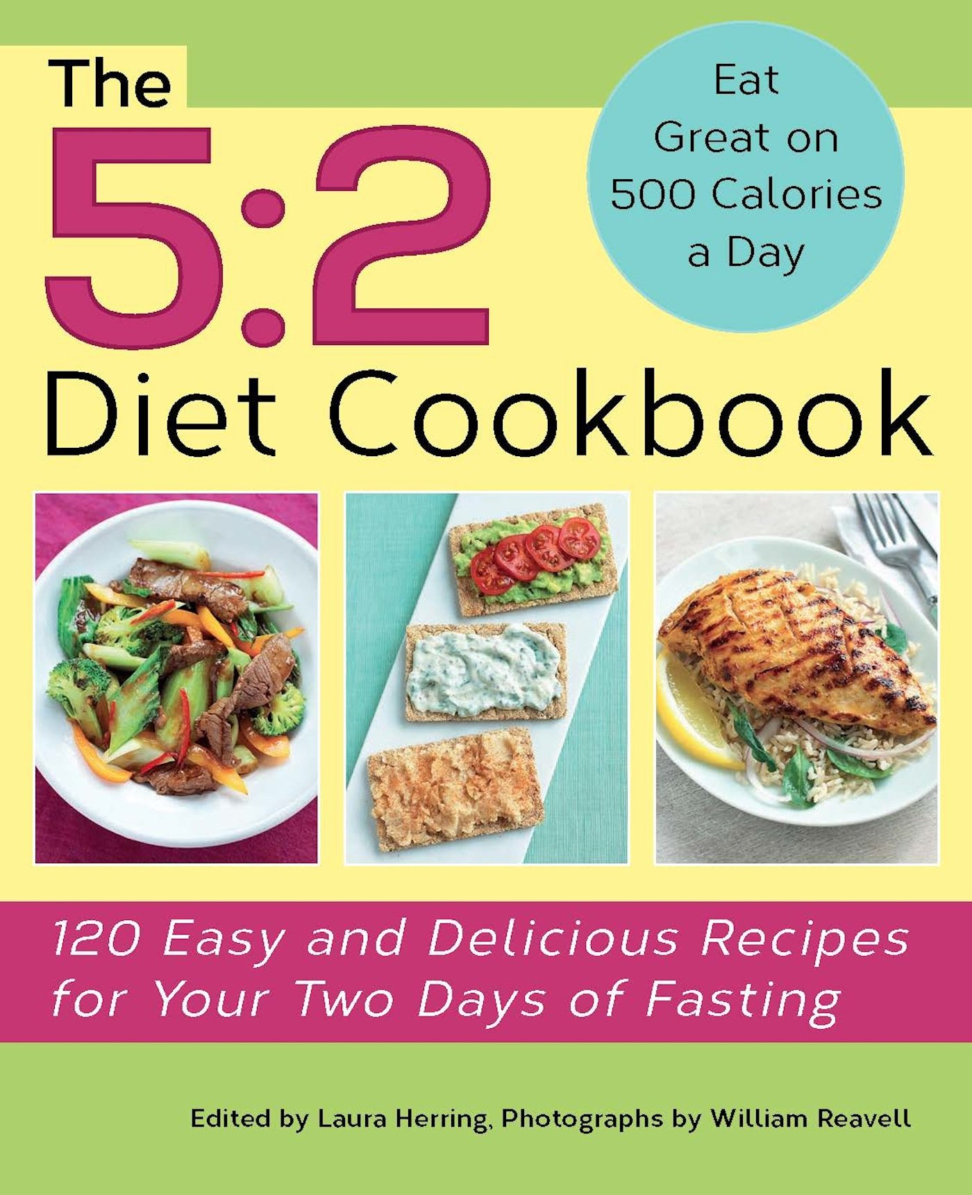 Read Online The 5:2 Diet Cookbook: 120 Easy and Delicious Recipes for Your Two Days of Fasting pdf