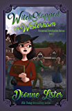 Witchslapped in Westerham (Paranormal Investigation Bureau Cosy Mystery Book 4)