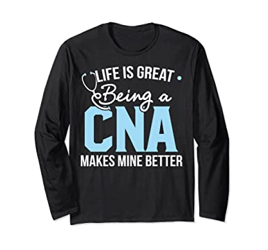 ff79cbb0 Amazon.com: CAN Long Sleeve - Being a CNA is fulfilling: Clothing