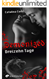 Demonized Dreizehn Tage