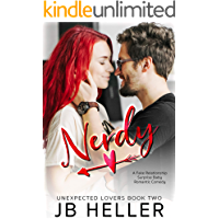 Nerdy: A Fake Relationship/ Surprise Pregnancy Romantic Comedy (Unexpected Lovers Book 2)
