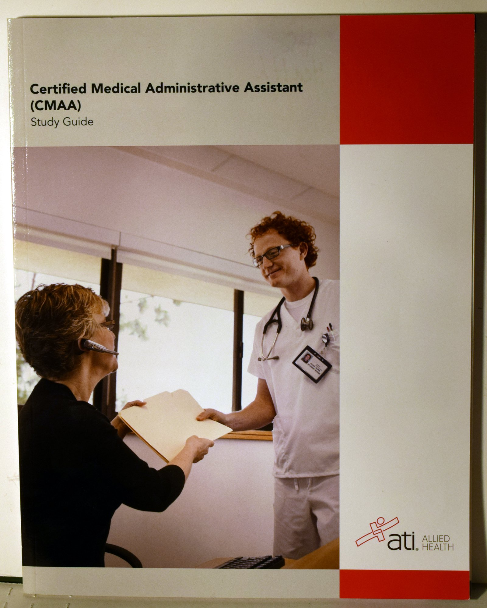 Certified Medical Administrative Assistant Cmaa Study Guide Ati