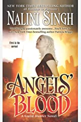 Angels' Blood (Guild Hunter Book 1) Kindle Edition